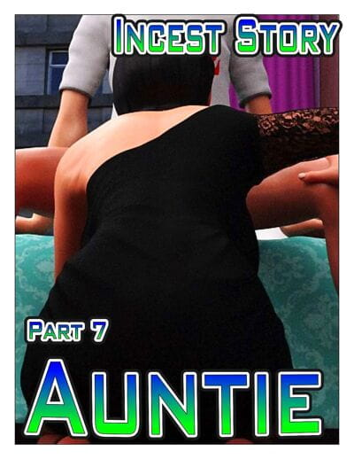 Icstor- Incest Story 7- Auntie